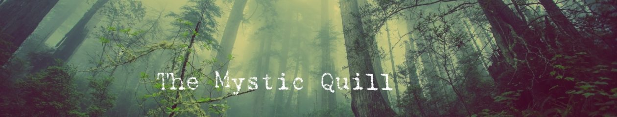 The Mystic Quill
